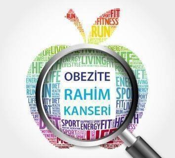 Obezite ve Rahim (endometrium) Kanseri